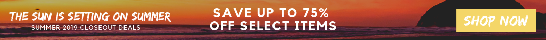 The Sun Is Setting On Summer: Save up to 75% on Select Closeout Items